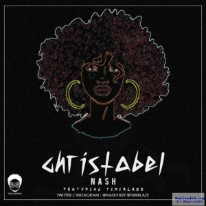 Nash - Christ Ft. Timi Blaze